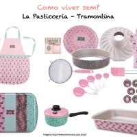 Eu quero: coleção La Pasticceria-Tramontina